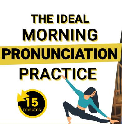 Cover art for 50. 15 Minute Morning Pronunciation Practice for English Learners