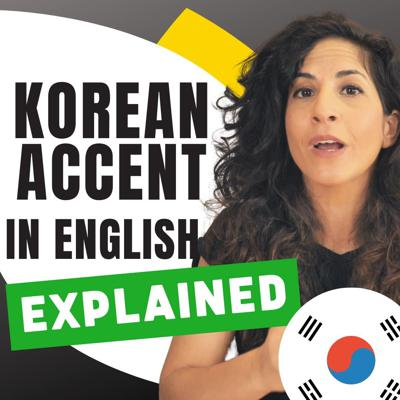Cover art for 52. English for Korean Speakers: How to Overcome Your BIGGEST Pronunciation Challenges 💪