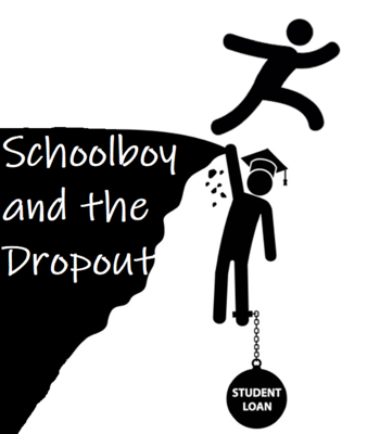 Schoolboy and The Dropout