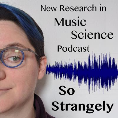 A podcast on new research in Music Science