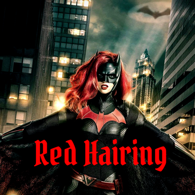 Red Hairing: A Batwoman Podcast