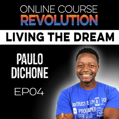 Cover art for Online Courses Fulfill an Immigrant's Dream with Paulo Dishone OCR EP4