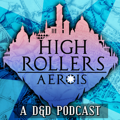High Rollers: Aerois #78 | A Game of Chance (Part 1)