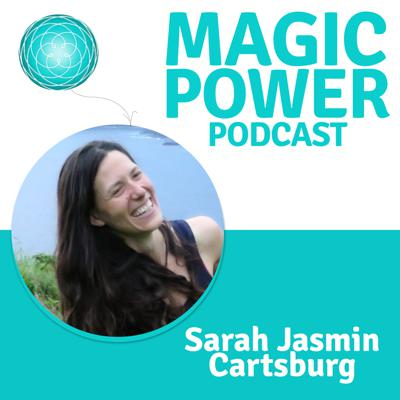 Magic Power Podcast - inspired by Marie Forleo, Gabby Bernstein, Gregg Braden, Bruce Lipton and Christina von Dreien