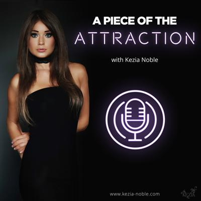 Kezia Noble is the leading female dating and attraction expert for men and author of the best selling 'The Noble Art Of Seducing Women'. Her tough love methods and honest insights into the female mind have served to help thousands of men across the globe to get better results with women. Each episode of her show 'A Piece Of The Attraction' is packed with 'gloves off' conversations with guest experts who will be sharing their advice and most personal experiences regarding dating, attraction, sex and relationships (both good and bad)  in order to help other men to not make the same mistakes and as a result to increase their success rate with women.  The show's episodes provide a place for candid honesty that pulls no punches and offers an unfiltered 'one-hour' experience in an over-filtered era. Everything Kezia and her guests share in this show is to ultimately help men to action better choices in one of the most important key areas of their lives and wellbeing.