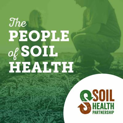 Hosted by the Soil Health Partnership's Senior Director John Mesko, The People of Soil Health is a direct connection into the network of soil health professionals who are focused on the on-farm economic and environmental benefits of soil health. John interviews the best in the agricultural and environmental industries to discuss soil health practices and management systems, issues facing farmers, and insights from soil data sets.   What is soil health? What are the benefits of cover crops and conservation tillage? How can my farm be more sustainable? What's the best way to increase organic matter in a corn field?   Tune in to listen to experts answer these questions, share their experiences, and more!