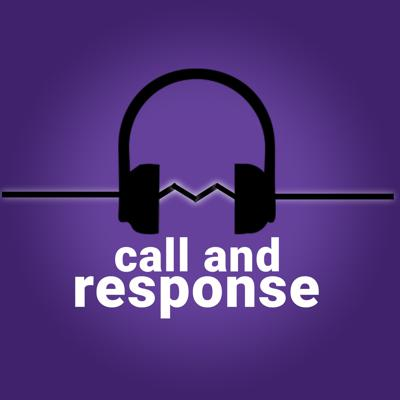 call and response podcast