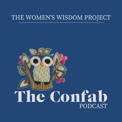 Hear women share stories about how they defied the odds to create their own businesses and compose their own lives. Hosted by Nancy Evans and brought to you by the Women's Wisdom Project. Find us at www.theconfabpodcast.com.