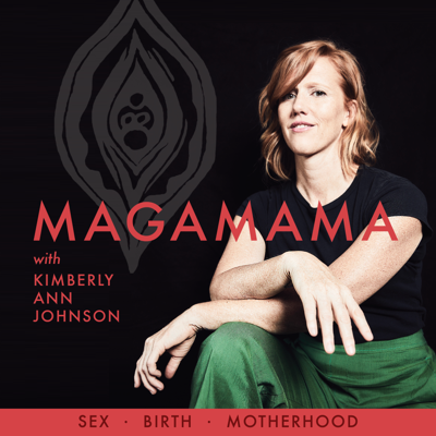 Cutting-edge, pioneering conversations on holistic women's health, including sex, birth, motherhood, womanhood, intimacy and trauma with doula, certified Sexological Bodyworker, Somatic Experiencing practitioner, and author of The Fourth Trimester, Kimberly Ann Johnson.