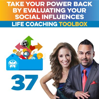Cover art for Take Your Power Back by Evaluating Your Social Influences