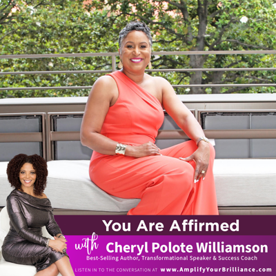 Cover art for S3E12: You Are Affirmed with Cheryl Polote Williamson