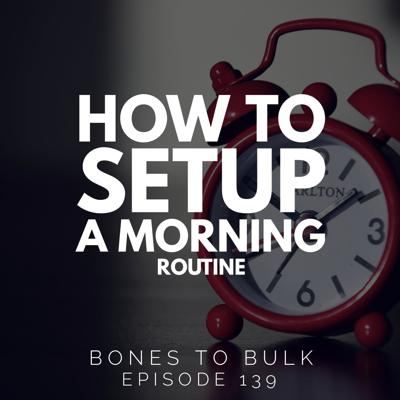 Cover art for How to Set Up A Morning Routine