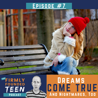 Cover art for Ep 7 Dreams Come True (and Nightmares, Too)