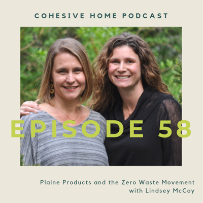 Cover art for 58: Plaine Products and the Zero Waste Movement with Lindsey McCoy