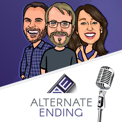 Alternate Ending - Movie Review Podcast