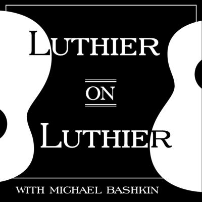 Every month, luthier Michael Bashkin interviews some of his favorite fellow guitar builders, makers and creatives on the Luthier on Luthier podcast. Acoustic, electric, flattop, archtop and everything in-between... brought to you by the Fretboard Journal