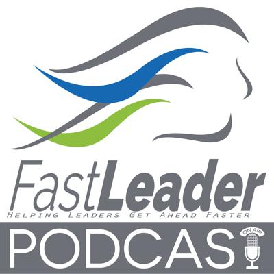 Fast Leader Show | Customer Experience Innovation and Know-how
