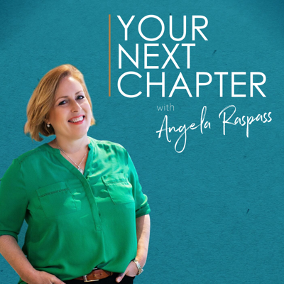 Your Next Chapter - Business & Life Beyond 40