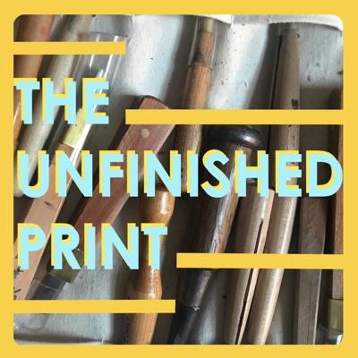 The Unfinished Print