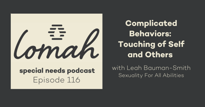 Cover art for #116 - Complicated Behaviors: Touching of Self and Others