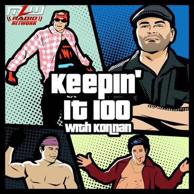 The MLW Radio Network presents arguably the biggest box office sensation in the history of Mexico! A WWF, WCW, MLW and Lucha Underground superstar, head writer, producer for AAA in Mexico, and power broker… not that Konnan is being vainglorious or anything! One thing is for sure, through it all, Konnan has always Kept it 100. While this has not always kept him endeared to management, it's one reason why he's garnered a huge worldwide following of fans who love hearing him spit the truth.