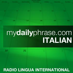 Cover art for Lesson 099: My Daily Phrase Italian