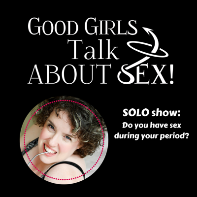 Cover art for Do you have sex during your period?