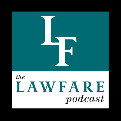 The Lawfare Podcast features discussions with experts, policymakers, and opinion leaders at the nexus of national security, law, and policy. On issues from foreign policy, homeland security, intelligence, and cybersecurity to governance and law, we have doubled down on seriousness at a time when others are running away from it. Visit us at www.lawfareblog.com.