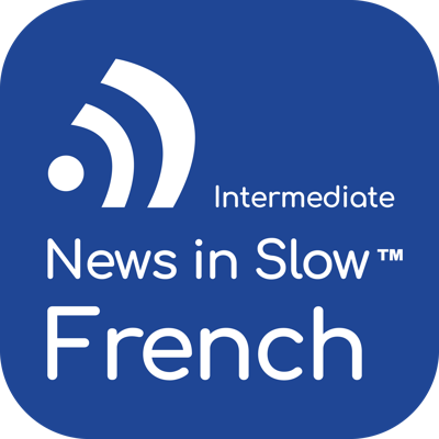 Cover art for News in Slow French #487 - French Course with Current Events