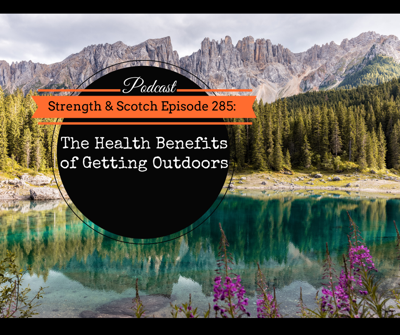 Cover art for SS 285 - The Health Benefits of Getting Outdoors