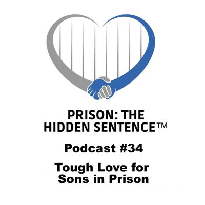 Cover art for 34 Tough Love for Sons in Prison