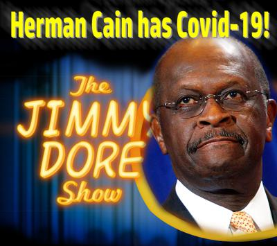 Cover art for Herman Cain has Covid-19!