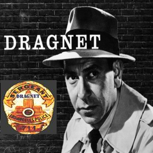 Dragnet - Big Broad