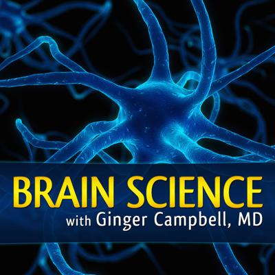 Brain Science  was launched in 2006 by Dr. Ginger Campbell,  an experienced emergency physician with a passion for exploring how recent discoveries in neuroscience are revealing how our brains make us who we are. This podcast is for non-scientists, scientists, and everyone in between. We interview scientists and discuss the latest books about the brain.   Monthy episodes resume in June 2017, but all episodes posted since January 2013 are available for FREE in iTunes.  Please visit our website for more episodes and transcripts.