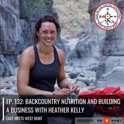 Cover art for Ep. 132: Backcountry Nutrition and Building a Business with Heather Kelly // Heather's Choice