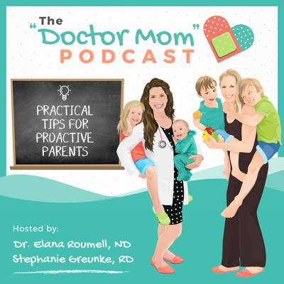 """Join Stephanie Greunke, Whole30's registered dietitian, and Dr. Elana Roumell, a naturopathic doctor, both trained in functional medicine and passionate about pregnancy, postpartum, and pediatrics. They invite experts on the show and share personal stories so you leave each episode with practical tips to be a proactive parent!     Past guests have included Dr. Ben Lynch, Dr. Aviva Romm, Dr. Elisa Song, Dr. Alexandra Sacks, Lily Nichols, Ali Miller, Melissa Urban, and Chris Kresser, L.Ac.    Subscribe and join the """"Doctor Mom"""" community so you can feel supported on the journey of motherhood and empowered working with your healthcare providers.   Follow the hosts on Instagram @stephgreunke and @drelanaroumell and visit us at doctormompodcast.com"""