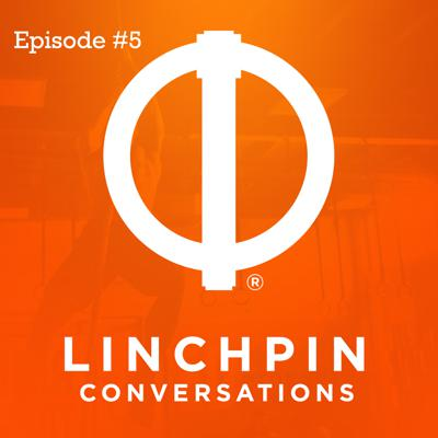 Cover art for Linchpin Conversations #5