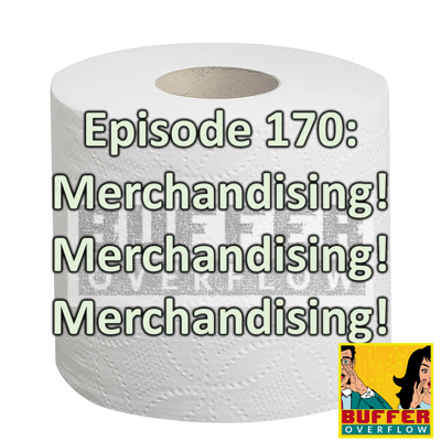 Cover art for Episode 170: Merchandising! Merchandising! Merchandising!
