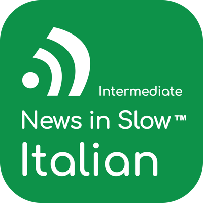 Cover art for News in Slow Italian #383 -Intermediate Italian Weekly Program
