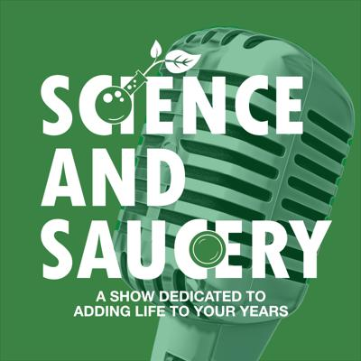 Science and Saucery