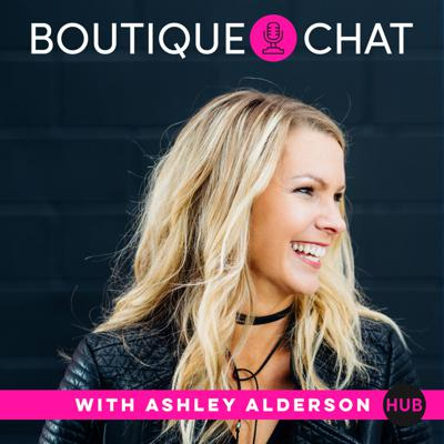 Real life strategy, growth hacks, proven marketing advice and interviews of top leaders for boutique fashion industry businesses. Join Boutique Hub Founder, Ashley Alderson as she talks with retailers, boutiques, wholesale brands &  vendors, industry insiders to bring you the proven, juicy secrets that have helped companies rise to the top, and balance life and business. Join the spirit of Community over Competition, and find the next idea or connection for your business.