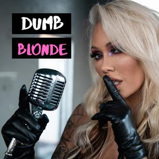 Cover art for 58: Dumb Blonde: Bunnie & Jelly- New Album/ Funny Q&A
