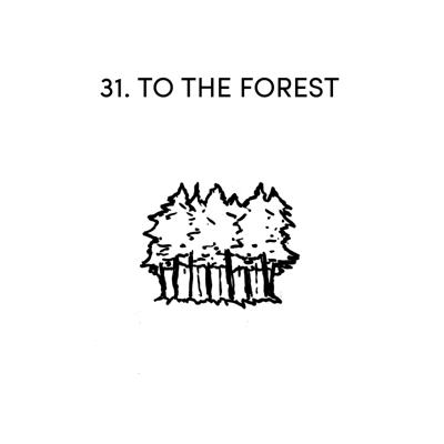 Cover art for 31 TO THE FOREST