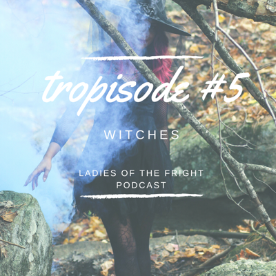 Cover art for Tropisode 5: Witches with Angela Slatter