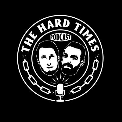 The Hard Times podcast hosted by co-founders Bill Conway and Matt Saincome. Produced by Liam Senior and music by Louie Aronowitz.