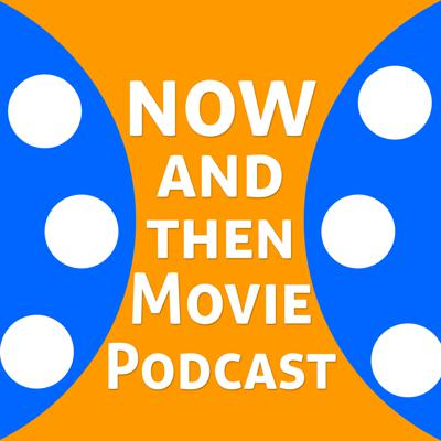You love movies and so do we!  We look at a current movie, discuss, review and compare to an older work by one of the filmmakers or something in the genre!  Comparing now to then, get it?  On to some movie talk!   On Twitter @NowAndThenMoviePod