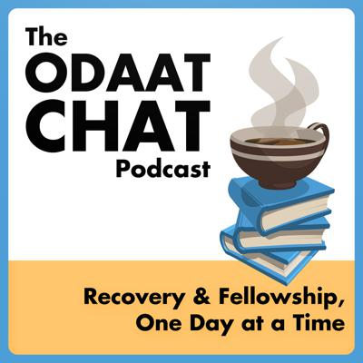 Alcohol Recovery Podcast | The ODAAT Chat Podcast