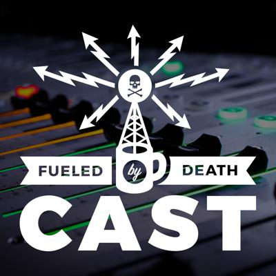 We are all Fueled By Death - the idea that we want to leave this world a little different before we inevitably leave it for good. Each week listen to a special guest talk about what they do, why they do it, and answer the question - What Fuels You? All voice-overs by Brock Powell - www.brockvox.com www.deathwishcoffee.com/deathcast