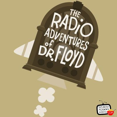 Cover art for Dr. Floyd Voicemail #014 - The Radio Adventures of Dr. Floyd