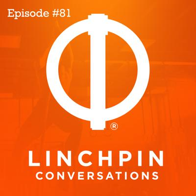 Cover art for Linchpin conversations #81